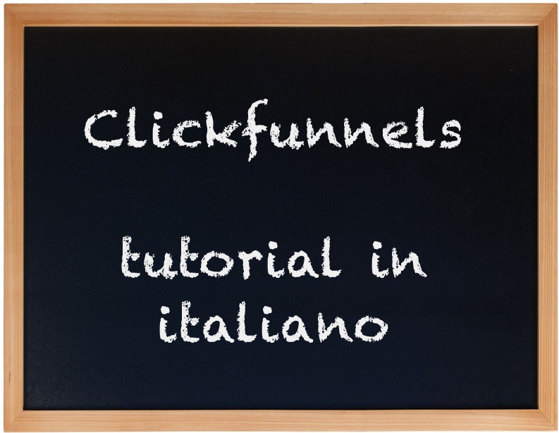 Clickfunnels tutorial italiano